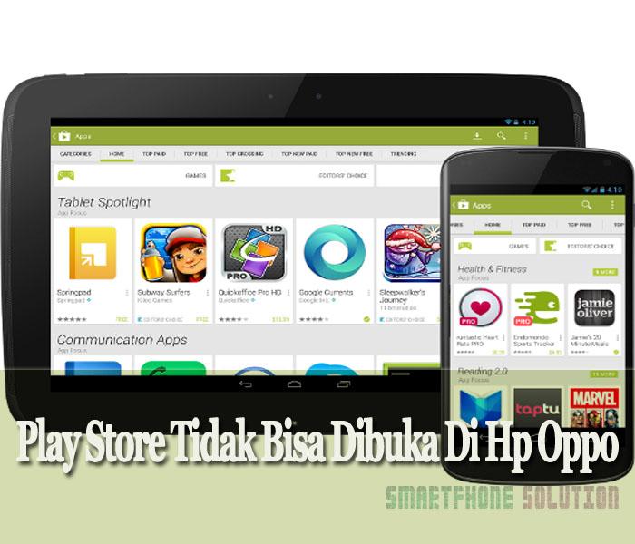 Play Store Tidak Bisa Dibuka Di Hp Oppo ? Ikuti Tips Berikut