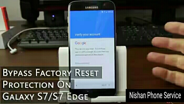 How to Bypass Factory Reset Protection on Galaxy S7/S7 Edge