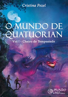 """""""O Mundo de Quatuorian"""", da Cristina Pezel"""