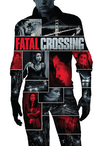 Fatal Crossing Poster