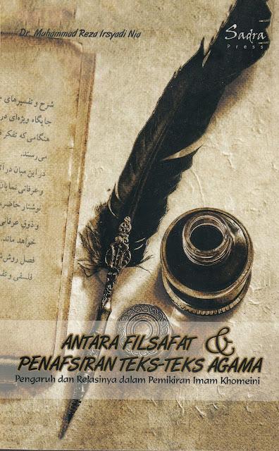 """Penyimpangan Syiah dalam Buku """"Antara Filsafat & Penafsiran Teks-Teks Agama"""""""