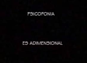 "Psicofonía grabada por Sinesio Darnell ""Adimensional"""