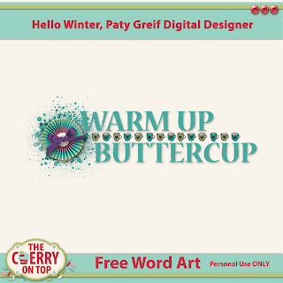 Free word art from The Cherry On Top and Paty Greif Digital Designer