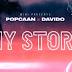 MPNAIJA MUSIC:Davido X Popcaan – My Story {SNIPPET}