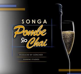 Songa - POMBE SIO CHAI mp3 download