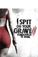 I Spit on Your Grave: Vengeance is Mine (2015) BDRip 1080p Latino AC3 2.0 / ingles AC3 5.1