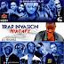 [MIXTAPE]: Unreplaceable DJ Shaka _ Trap Invasion