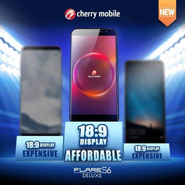 Cherry Mobile Announces Flare S6 Deluxe; 18:9 Screen for Only PhP5,999