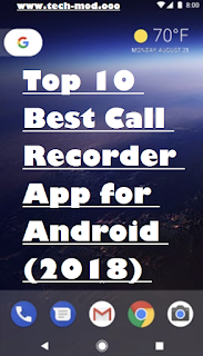 Best Call Recorder App for Android (2018)