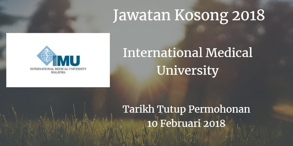 Jawatan Kosong International Medical University 10 Februari 2018