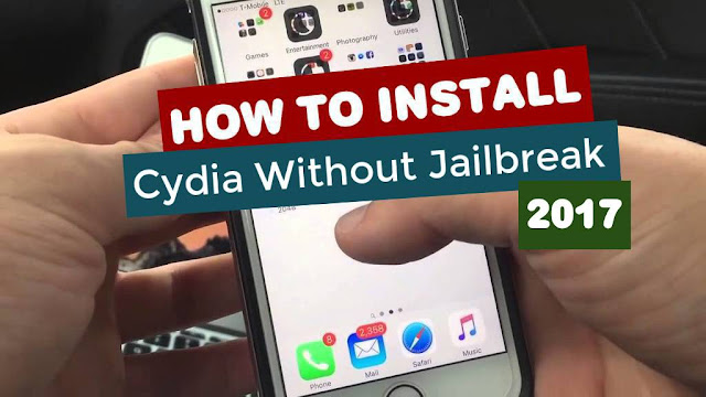 How To Install Cydia without Jailbreaking iPhone 2017 (No Jailbreak)