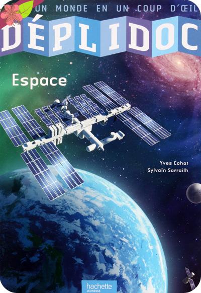 Déplidoc - Espace - Hachette jeunesse