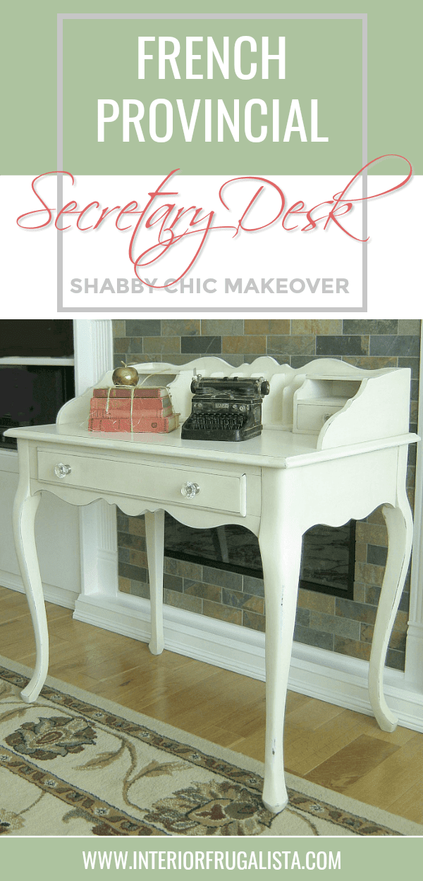 French Provincial Shabby Chic Secretary Desk Makeover