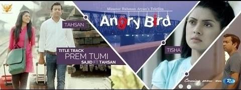 Prem Tumi Tahsan - TeleFilm Angry Bird