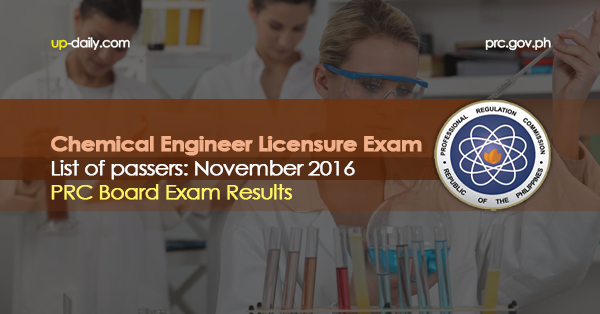 Chemical Engineer Exam Results, November 2016 List of Passers