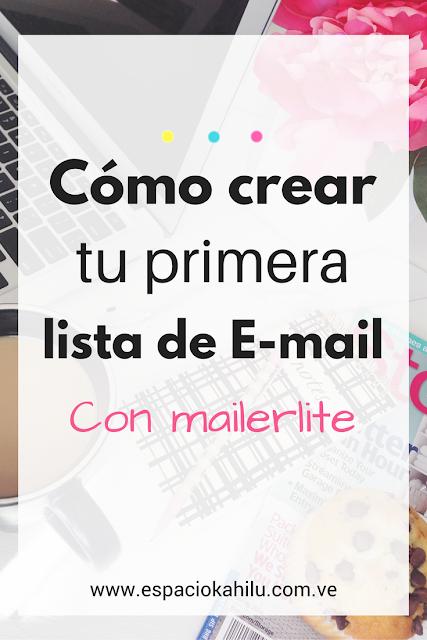 como crear tu lista de email