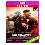 Bright (2017) 4K UHD Audio Trial Latino-Ingles-Castellano