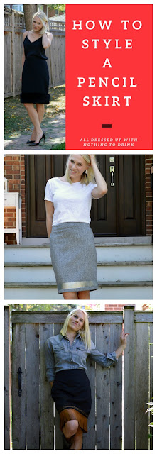 How to Style a Pencil Skirt- All Dressed Up with Nothing to Drink