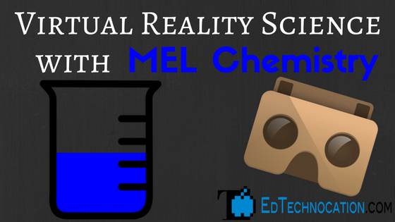 #VRinEDU Science w/ @mel_science! | by @EdTechnocation