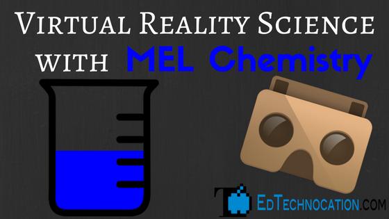 #VRinEDU Science w/ @mel_science! | by @EdTechnocation