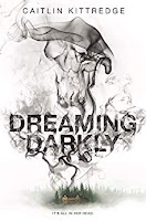 Dreaming Darkly by Caitlin Kittredge book cover and review