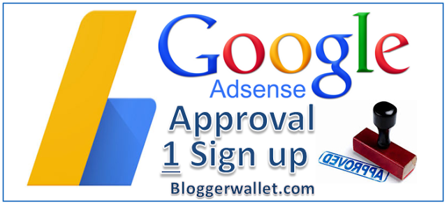 Ultimate Guide: How To Get Google Adsense Approval In One Sign up