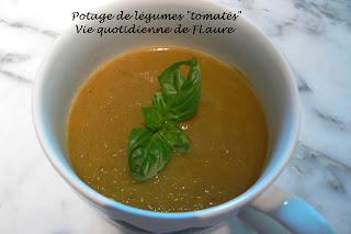 """Vie quotidienne de FLaure: Potage de légumes """"tomatés"""""""