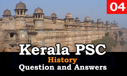 Kerala PSC History Question and Answers - 4