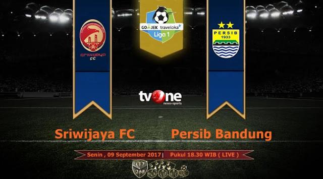 Prediksi Bola : Sriwijaya FC Vs Persib Bandung , Senin 04 September 2017 Pukul 18.30 WIB @ TVONE
