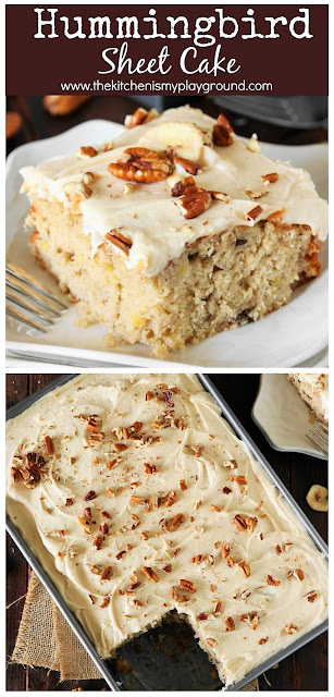 Hummingbird Sheet Cake with Caramel Cream Cheese Frosting ~ all the deliciousness of the classic hummingbird layer cake, in low-fuss sheet cake form. #hummingbirdcake #caramelfrosting #creamcheesefrosting  www.thekitchenismyplayground.com