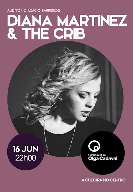 Diana Martinez & The Crib atuam no Olga Cadaval