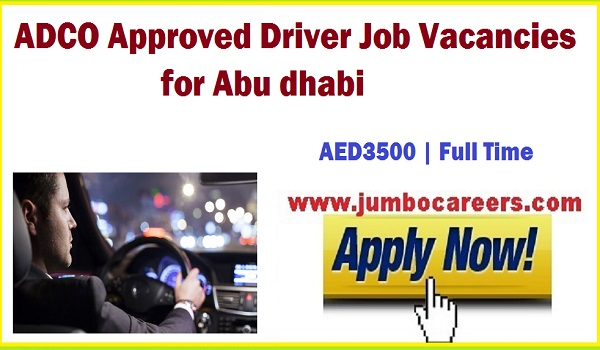 ADCO Approved Driver Job Vacancies for Abu Dhabi UAE 2018