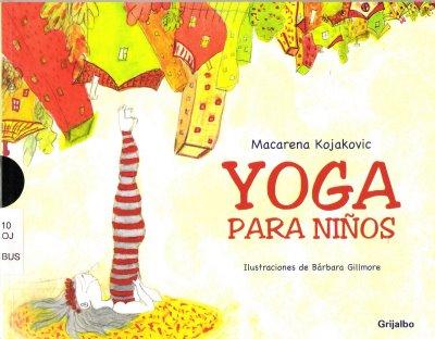 Yoga para ni&ntildeos (Spanish Edition) Liz Lark