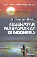 Judul Buku : HORISON BARU KESEHATAN MASYARAKAT DI INDONESIA