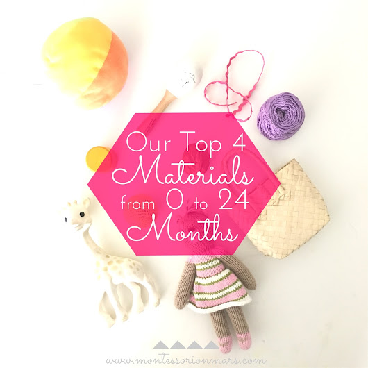 Our Top 4 Materials from 0 to 24 Months