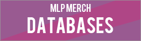 MLP Merch Databases