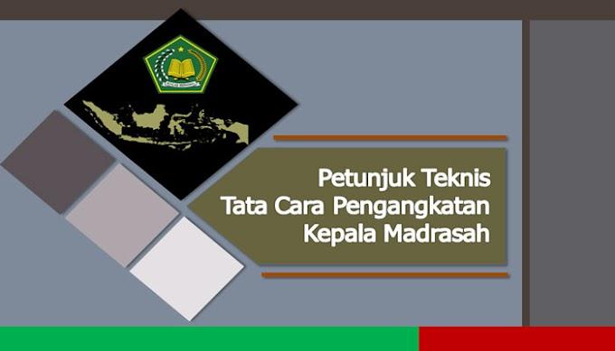 Alur Mekanisme Pengangkatan Kepala Madrasah Swasta