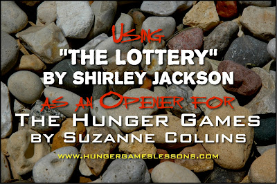 Using The Lottery to Open for The Hunger Games Reaping on www.hungergameslessons.com