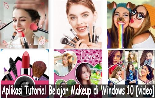 Aplikasi Tutorial Belajar Makeup di Windows 10 [Video]