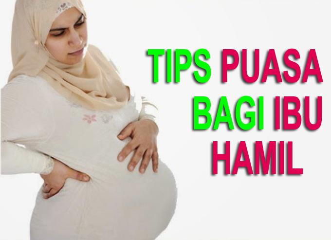 Tips Puasa Yang Sehat Untuk Ibu Hamil