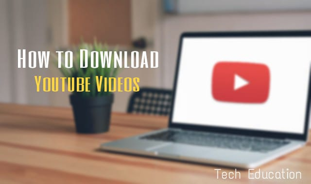 How to download YouTube videos? | Download YouTube Videos |