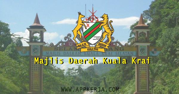 Jawatan kosong di Majlis Daerah Kuala Krai - 15 April 2018