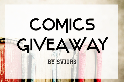 http://realsviors.blogspot.my/2016/09/comics-giveaway-by-sviors.html