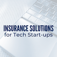 Insurance Solutions for Tech Start-ups