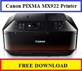Canon PIXMA MX922 Printer, Free Download Driver For Windows 8/7/Vista/Xp/Mac Os / Macintosh/Linux