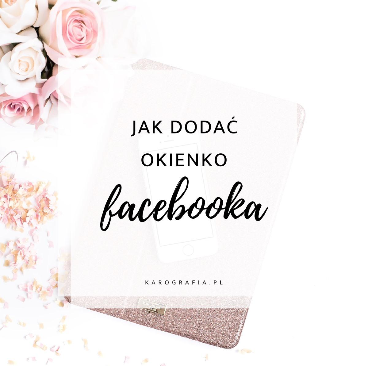 Jak dodać okienko facebooka (likeboxa) na bloggera?