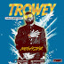 MUSIC: Megastar - Trowey (Prod. By @Deosbeatz) @megastarfinest @9jamusicspot1