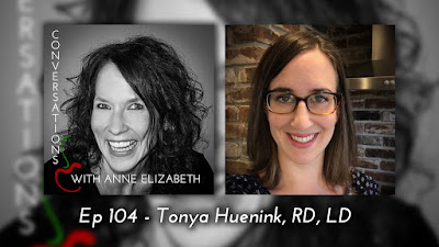 Conversations with Anne Elizabeth Podcast featuring Registered Dietitian and owner of Meal Squeeze, Tonya Huenink