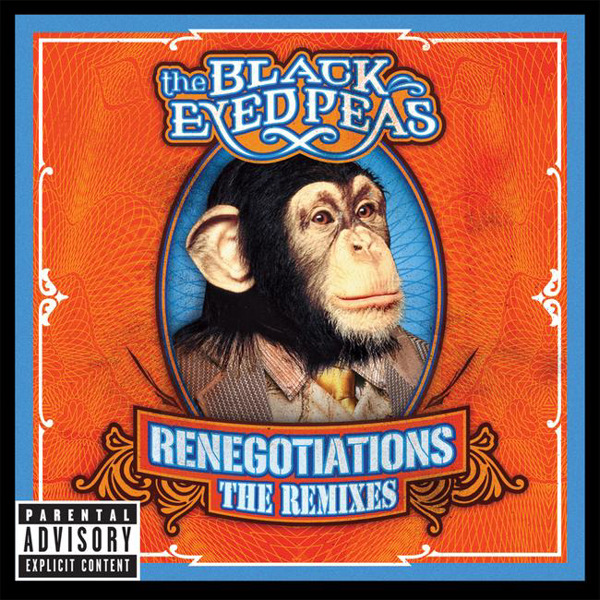 The Black Eyed Peas - Renegotiations: The Remixes Cover