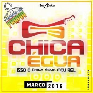 Baixar- Chica Égua - Pra Paredão Abril  - 2016